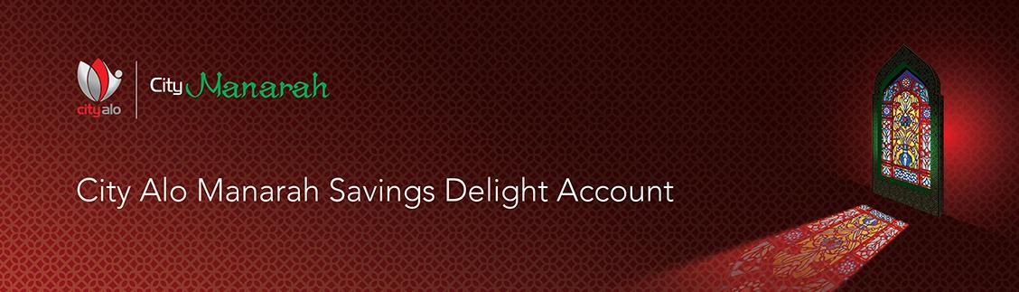 City Alo Manarah Savings Delight Account